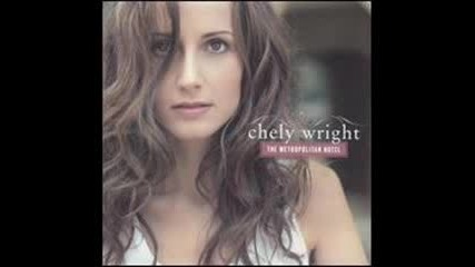 Chely Wright - C est La Vie (you Never Can Tell)