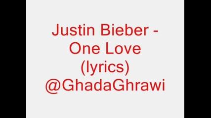 Justin Bieber - One Love (lyrics)