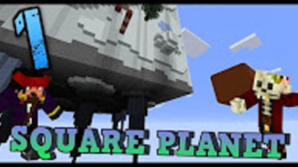 Minecraft Map Square Planet заедно с Mr_Jackp0t 1