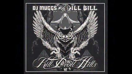 Dj Muggs Vs. Ill Bill - Kill Devil Hills 2010 - Cult As