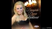 Danijela Dana Vuckovic - Sapni mi - (Audio 2012)