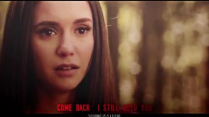Все още се нуждая от теб .. + Деймън и Елена