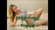 Dj Befo Project - Freaking (bulgarian dance music)