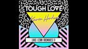*2016* Tough Love & Karen Harding - Like I Can ( Ownglow remix )