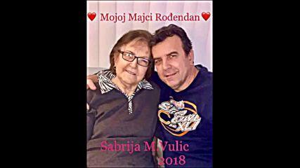 Sabrija Vulic - Mojoj majci rodjendan (hq) (bg sub)