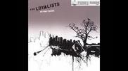 The Loyalists - Horrorscope