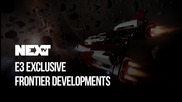 NEXTTV 041: E3 Еxclusive: Frontier Develpoments