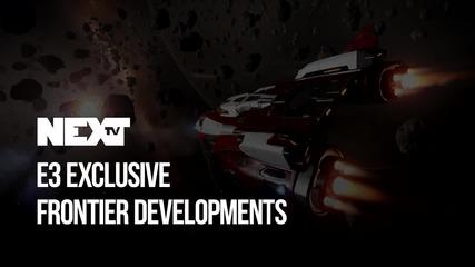 NEXTTV 041: E3 Еxclusive: Frontier Develpoments