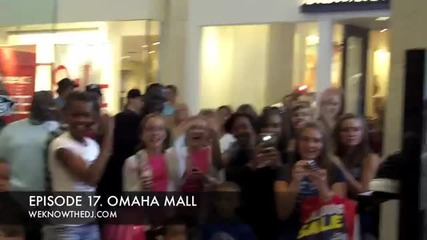 Episode 17 Omaha Mall weknowthedj.com