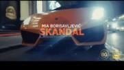 Mia Borisavljevic - 2018 - Skandal (hq) (bg sub)