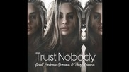 Превод ! Selena Gomez & Tory Lanez - Trust Nobody ( Cashmere Cat )