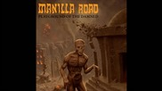 Manilla Road - Fire of Asshurbanipal