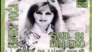 Elvira Voca - Sad Si Daleko 1970