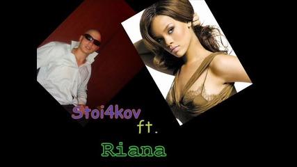 stoi4kov ft. Rihanna - Наричаха ме луд