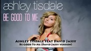 Ashley Tisdale - Be Good To Me + Бг Превод