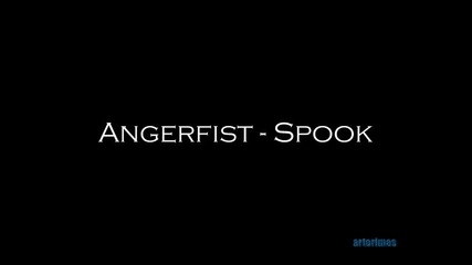 Angerfist - Spook
