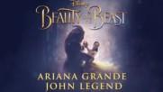 Ariana Grande ft. John Legend - Beauty and the Beast, 2017