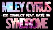 Ицо (конфликт) feat. Бате Са - Синдромът Miley Cyrus