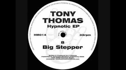 Tony Thomas - Big Stepper