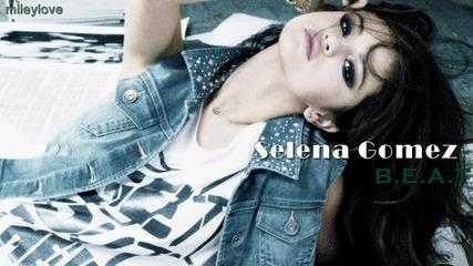 Превод! Selena Gomez - Beat Селена Гомез - Ритъм