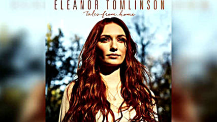 Eleanor Tomlinson - The Wild Mountainside