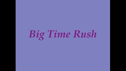 ~ Big Time Rush ~