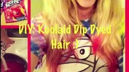 Diy_ Koolaid Dip Dyed Hair Tutorial! Possibly Permanent