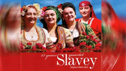 Quartet Slavey - Diliano Mome Hubava (Bulgarian Folklore Song)