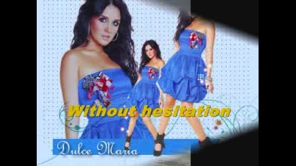 Dulce maria - Dejame ser let me be with
