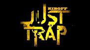 Kiroff Trap Music 2014 vol. 1 :d