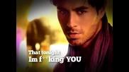 Enrique Iglesias Tonight (im F*kin You)