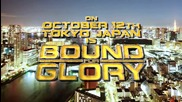Bound For Glory: October 12 from Tokyo, Japan
