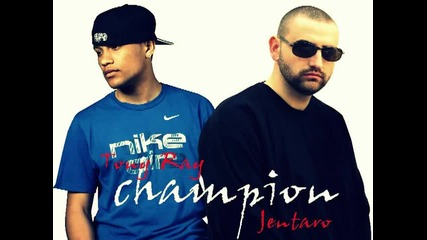 Jentaro ft Rayselekt (aka Tony Ray) - Champion