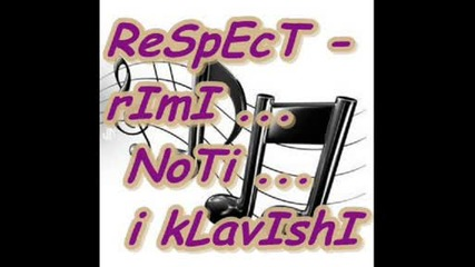 respect Rimi Noti i Klavishi