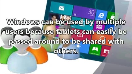 Advantages of Using Windows Tablet for a Gadget