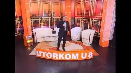 Djani - Sam sam - Utorkom u 8 - (TvDmSat 2013)