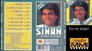 Sinan Sakic i Juzni Vetar - Evo me, drugovi (Audio 1989)