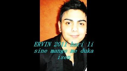 Ervin 2011 hari li sine mange me duka .wmv