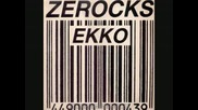 Zerocks - Ekko - 1988
