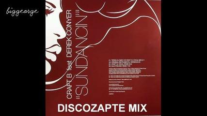 Crafeat B. ft. Derek Conyer - Sundancin ( Discozapte Mix ) [high quality]