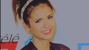 Nina Dobrev - What Makes You Beautiful
