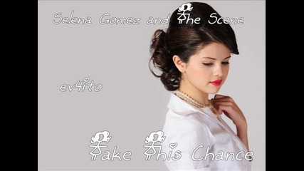 Selena Gomez - Take This Chance