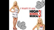 Hsm3 - I Want It All