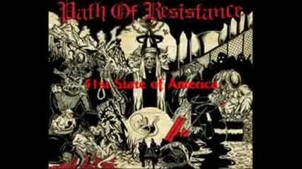 Path of Resistance - 51st state of america