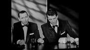 Frank Sinatra & Dean Martin - Medley