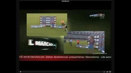 Представянето На Ибрахимович в Шампиона Барселона