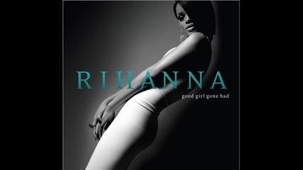 Rihanna - Good girls gone bad