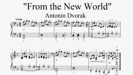 """Antonin Dvorak - From the New World"" - Piano sheet music (by Tatiana Hyusein)"