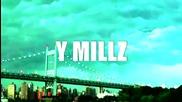 Y Millz ft. Louie V - Make It Storm (reefer Gang)
