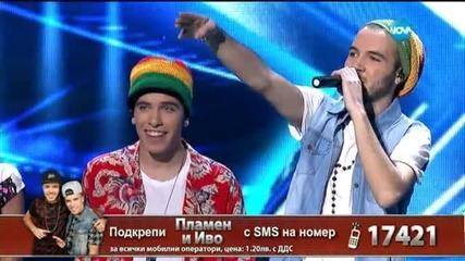 Иво и Пламен - X Factor Live (19.01.2015)